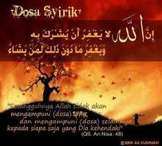 Allah tidak mengampuni dosa syirik