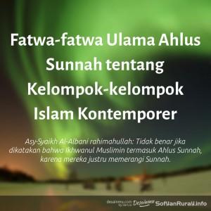 FATWA-FATWA ULAMA AHLUS SUNNAH TENTANG KELOMPOK-KELOMPOK ISLAM KONTEMPORER