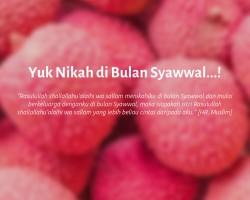 Yuk Nikah di Bulan Syawwal…!