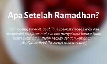 Apa Setelah Ramadhan?