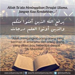 Allah Ta'ala Meninggikan Derajat Ulama, Jangan Kau Rendahkan