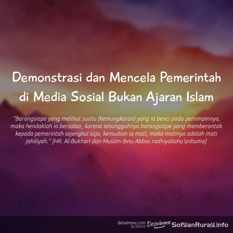 Demonstrasi Dan Mencela Pemerintah Di Media Sosial Bukan