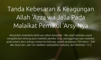 TANDA KEBESARAN DAN KEAGUNGAN ALLAH 'AZZA WA JALLA PADA MALAIKAT PEMIKUL 'ARSY-NYA
