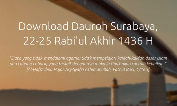 Download Dauroh Surabaya, 22-25 Rabi'ul Akhir 1436 H