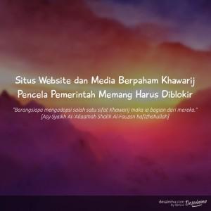 Situs dan Media Khawarij Pantas Diblokir
