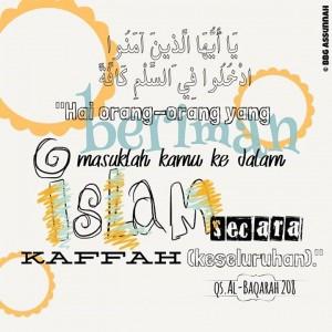 Masuk Islam Secara Menyeluruh Wajib