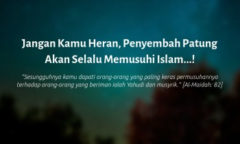 Jangan Kamu Heran, Penyembah Patung Akan Selalu Memusuhi Islam…!