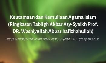 Ringkasan Tablbigh Akbar Syaikh Washiyullah Abbas