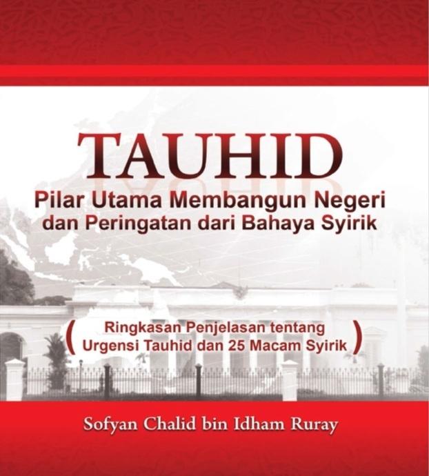 Sampul Buku Tauhid, Pilar Utama Membangun Negeri