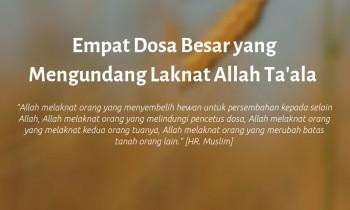 Empat Dosa Besar yang Mengundang Laknat Allah 'Azza wa Jalla