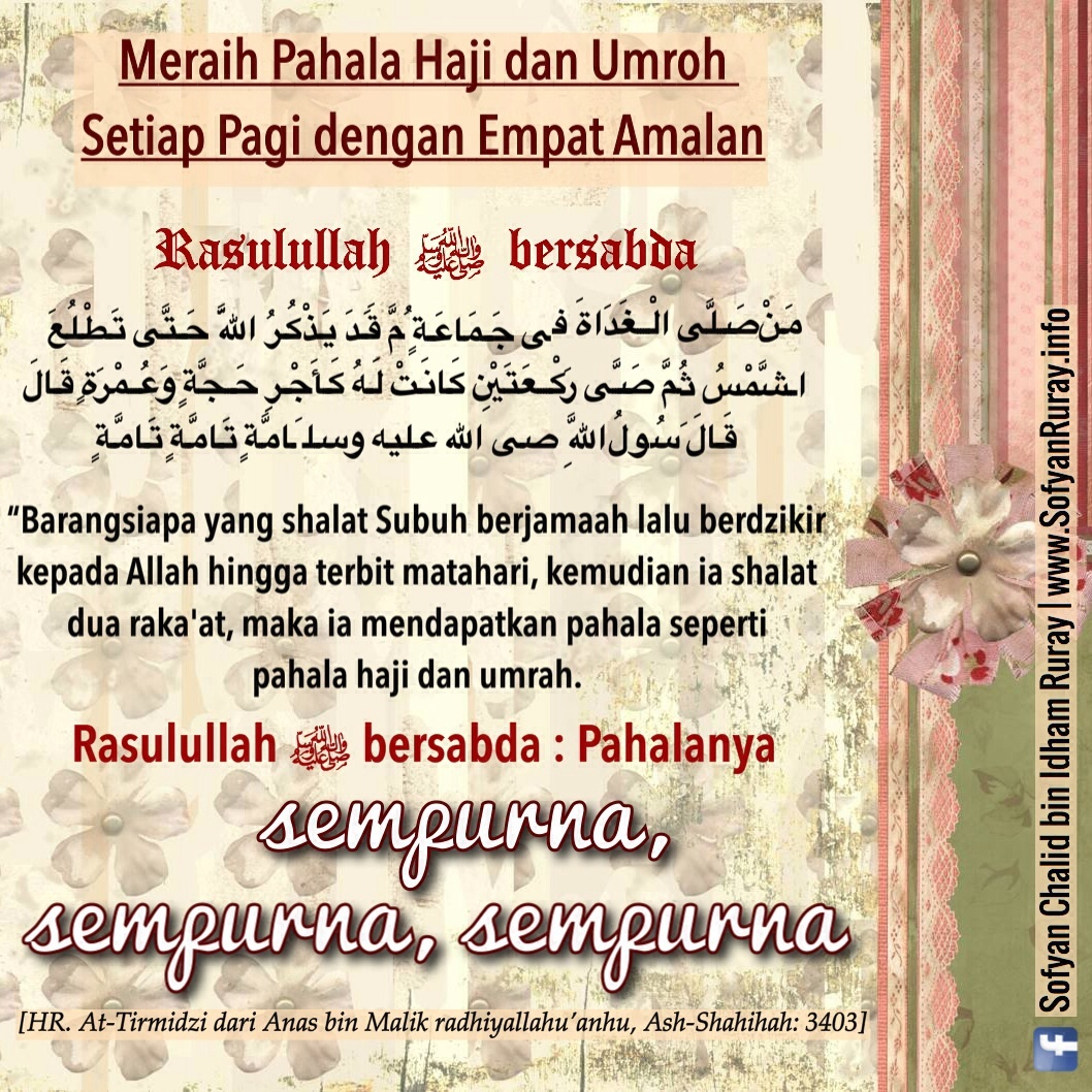 Meraih Pahala Haji dan Umroh Setiap Pagi dengan Empat Amalan