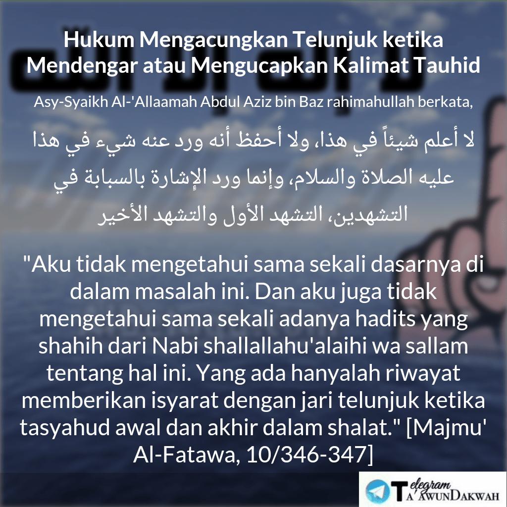 Hukum Mengacungkan Telunjuk ketika Mendengar atau Mengucapkan Laa Ilaaha Illallaah